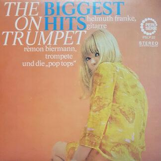 Helmuth Franke, Rémon Biermann - The Biggest Hits On Trumpet (LP, Album)
