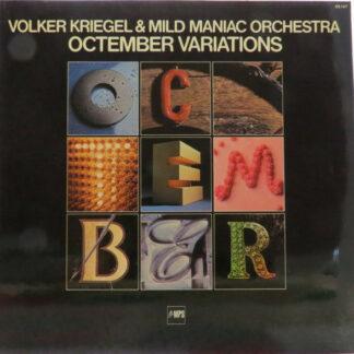 Volker Kriegel & Mild Maniac Orchestra - Octember Variations (LP, Album)