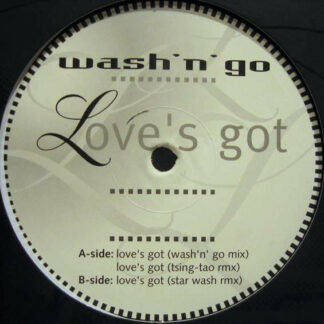 Wash 'N' Go - Love's Got (12