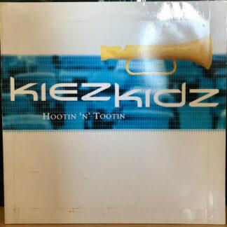 Kiez Kidz - Hootin 'N' Tootin (12