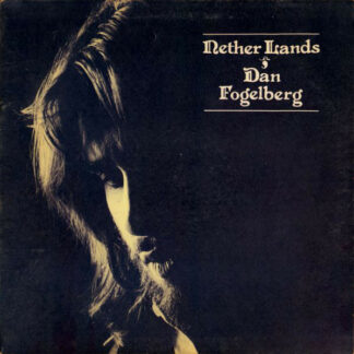 Dan Fogelberg - Nether Lands (LP, Album, Gat)
