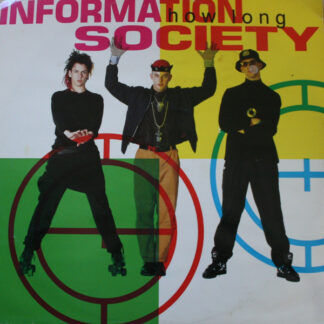 Information Society - How Long (12