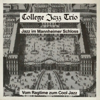 College Jazz Trio - Jazz im Mannheimer Schloss  (LP, Album)