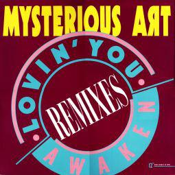 Mysterious Art - Lovin' You / Awaken (Remixes) (12