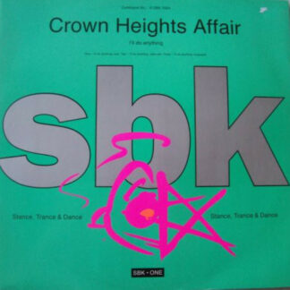 Crown Heights Affair - I'll Do Anything (12