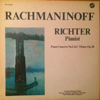 Rachmaninoff*, Sviatoslav Richter, Moscow National Symphony Orchestra*, Kiril Kondrashin - Piano Concerto No. 2 In C Minor, Op. 18 (LP, Album)