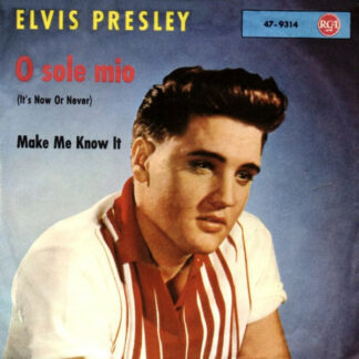 Elvis Presley - O Sole Mio (It's Now Or Never) (7