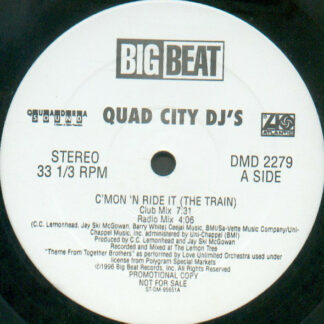 Quad City DJ's - C'Mon 'N Ride It (The Train) (12