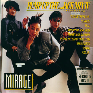 Mirage (12) - Pump Up The...Jack Mix IV (2x12
