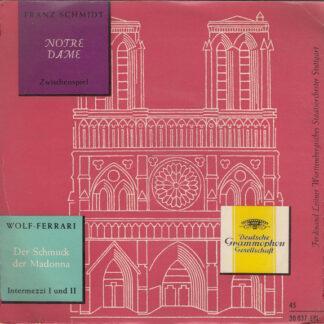 Franz Schmidt / Wolf-Ferrari* - Notre Dame / Der Schmuck Der Madonna (7