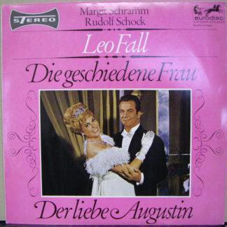 Leo Fall, Margit Schramm, Rudolf Schock - Die Geschiedene Frau / Der Liebe Augustin (10