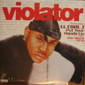 Violator (3) Featuring LL Cool J - Put Your Hands Up (12