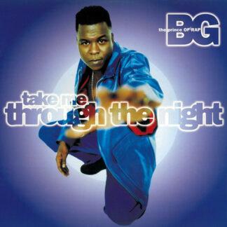 BG The Prince Of Rap* - Take Me Through The Night (12