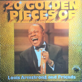 Louis Armstrong - 20 Golden Pieces Of Louis Armstrong And Friends (LP, Comp, RE)