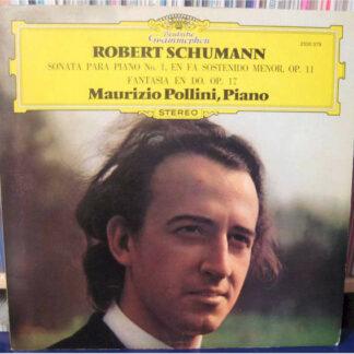 Maurizio Pollini, Robert Schumann - Fantasie C-Dur Op. 17 - Sonate Fis-Moll Op. 11 (LP, Album)