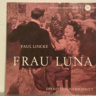 Paul Lincke - Frau Luna (Operettenquerschnitt) (7
